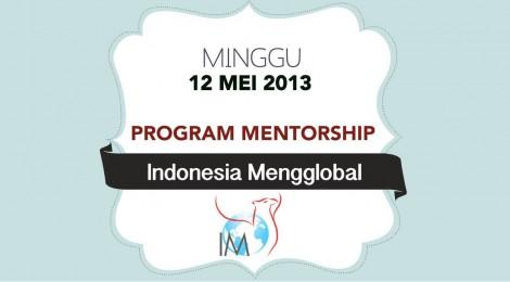 Daftar Sekarang untuk Program Mentorship Indonesia Mengglobal!
