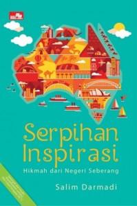 Serpihan Inspirasi - Hikmah dari Negeri Seberang (Salim Darmadi)