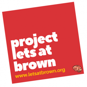 Project LETS at Brown is a student initiative that offers peer support for people who are struggling with mental illness and advocate to erase the stigma surrounding them (Facebook photo courtesy of Project LETS at Brown)