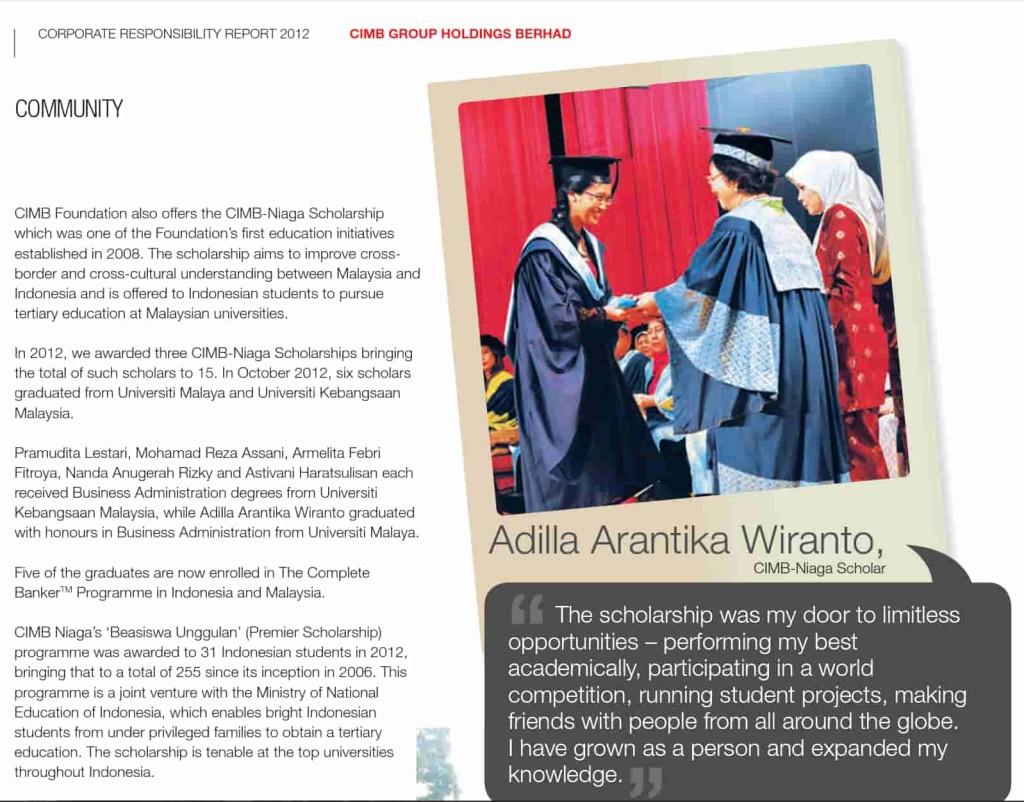 Adilla sebagai CIMB-Niaga Scholars, lulus dengan status Honours di tahun 2012 dari Universiti Malaya
