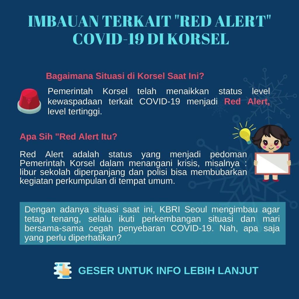 Konten himbauan ini diunggah akun Instagram Kedutaan Besar Republik Indonesia di Seoul (@kbri.seoul) persis di hari penetapan peringatan merah ditetapkan di Korea Selatan (23/02). Sumber: Instagram/@kbri.seoul